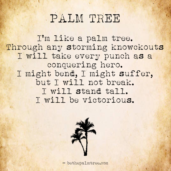 Be The Palm Tree Be The Palm Tree