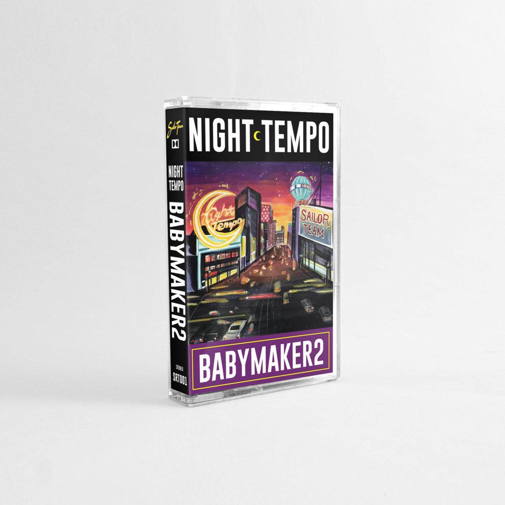 unun_night-tempo_baby-maker2_Cassette.jpg