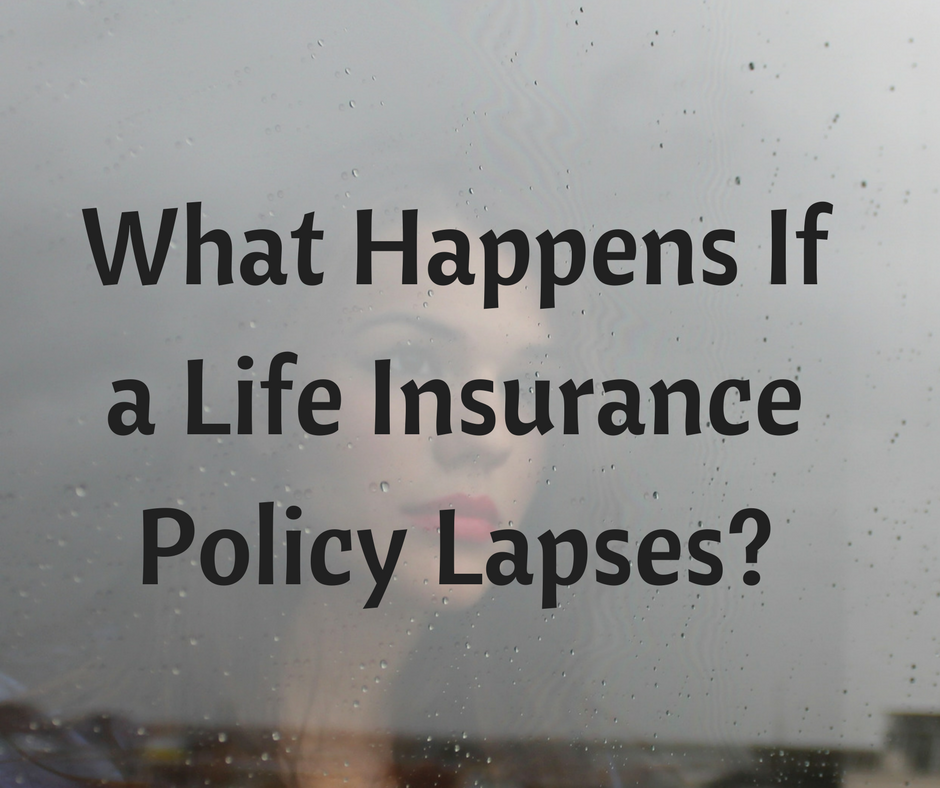 What Happens If a Life Insurance Policy Lapses-.png