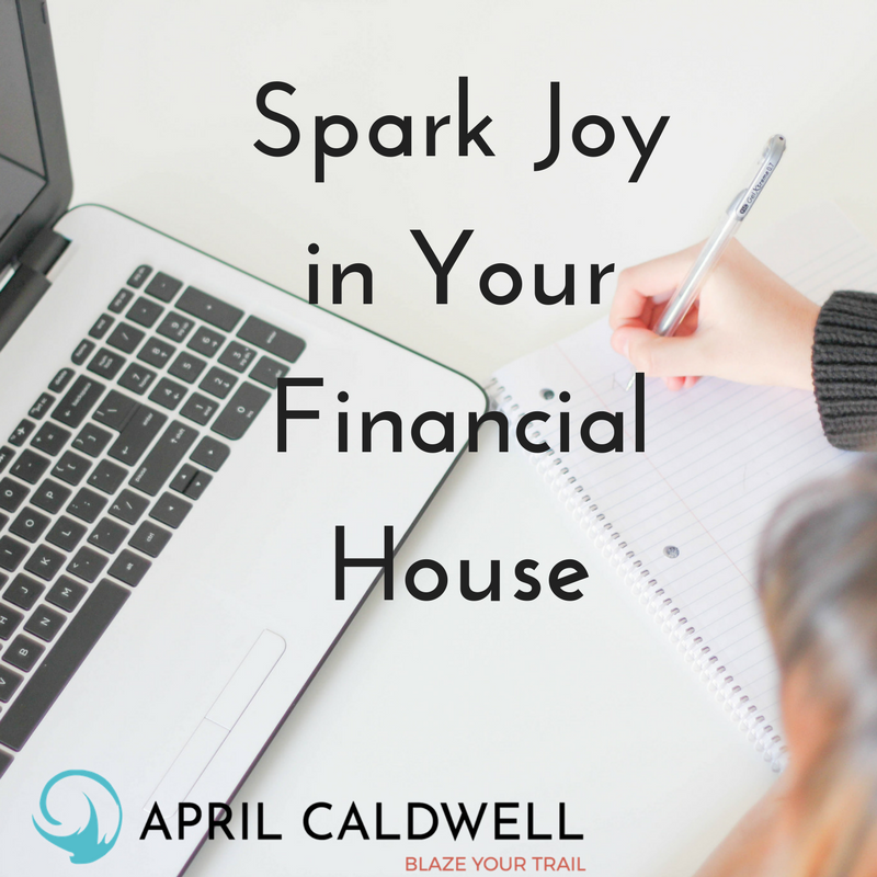 Spark Joy in Your Financial House.png