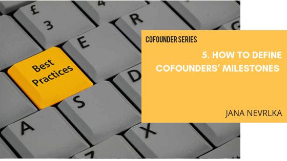 How to define cofounders' milestones | Cofounding - Helping