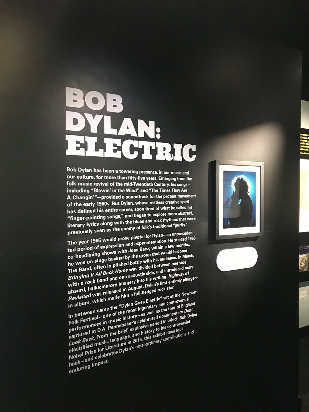 The American Writers Museum's exhibit 'Bob Dylan: Electric' looks at the first song writer to win the Nobel Prize in Literature and the day Dylan plugged in for the first time