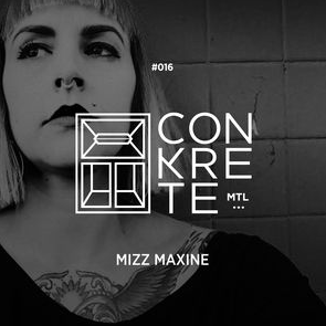 // 016 - Mizz Maxine - Ladies, gents & bass heads alike; it is with a ton of pride a much anticipation that we get to finally present to you our next edition. Ever since we first we first laid our ears on one of her live sets several years ago, we've been dying to get her on our decks. She's not only one of the original bass mavens of eastern Canada but also, and by far, one of the best DJ's we have ever had the privilege to experience. Finally after a nearly two year hiatus, the eagerly awaited return of the one and only Mizz Maxine <3Do yourselves a favor and catch her big live return with us May 19th at Newspeak!!The Conkrete Tapes // 016 - Mizz Maxine