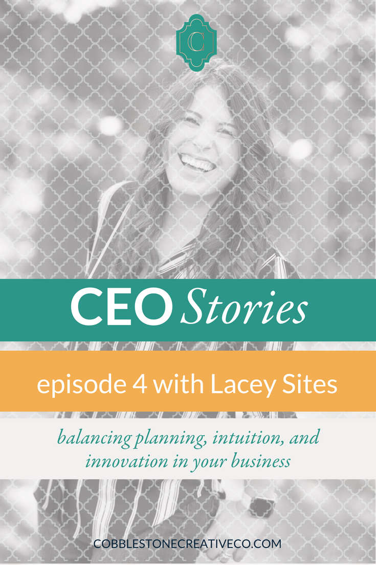 To have a business name or not. How Lacey became a good leader. Creating CEO time. Dirt vs. clouds. How to balance planning and intuition. Intentionally innovating using the Blue Ocean Strategy. Her big vision for her life and company.
