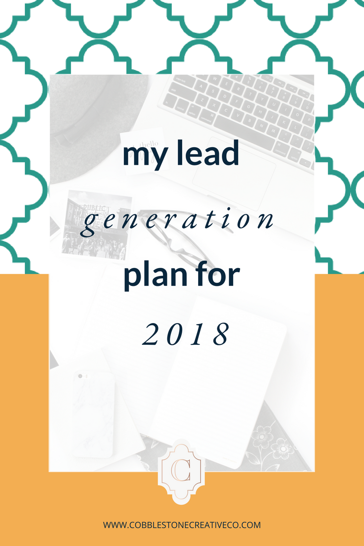 You don't need a million ways to generate leads in order to meet your income goals.  Click through to discover the 4 methods I'm focusing on in 2018 to attract high quality leads.