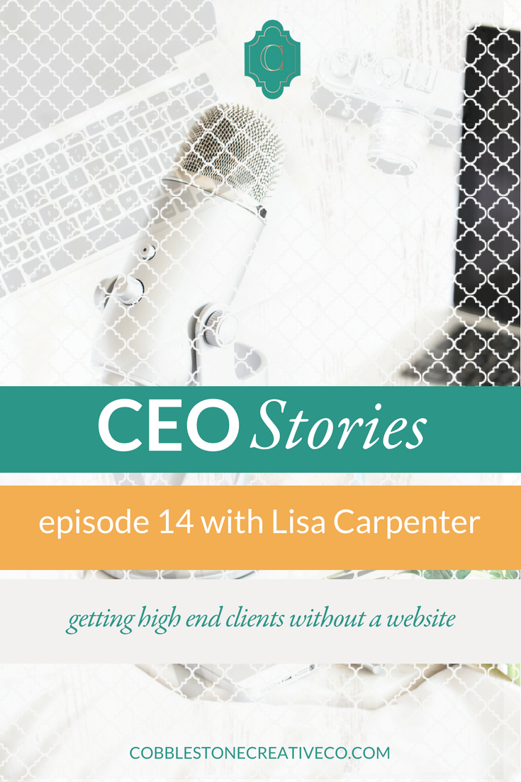 "Lisa Carpenter has an unconventional business and she found an uncomplicated way to get high end clients even before she had a website that reflected her work -- and it doesn't require a lot of ""hustle"" either. She shares her secret to serving and selling today."