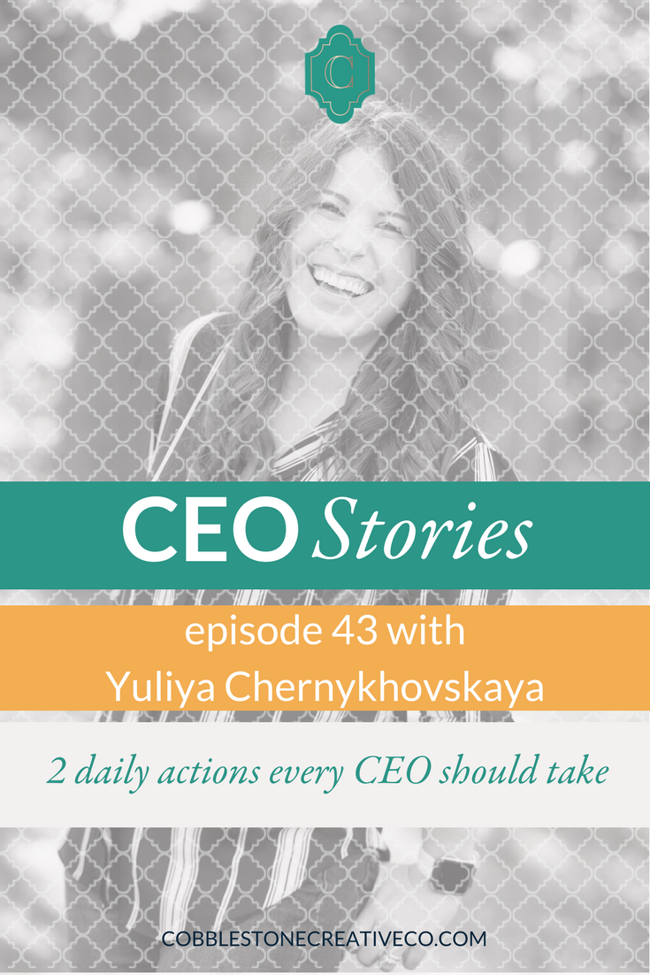 Being a CEO is one of the top roles every business owner needs to step into. Yuliya shares how she keeps her eye on the vision and the daily actions she takes to make sure she's building it through her business.