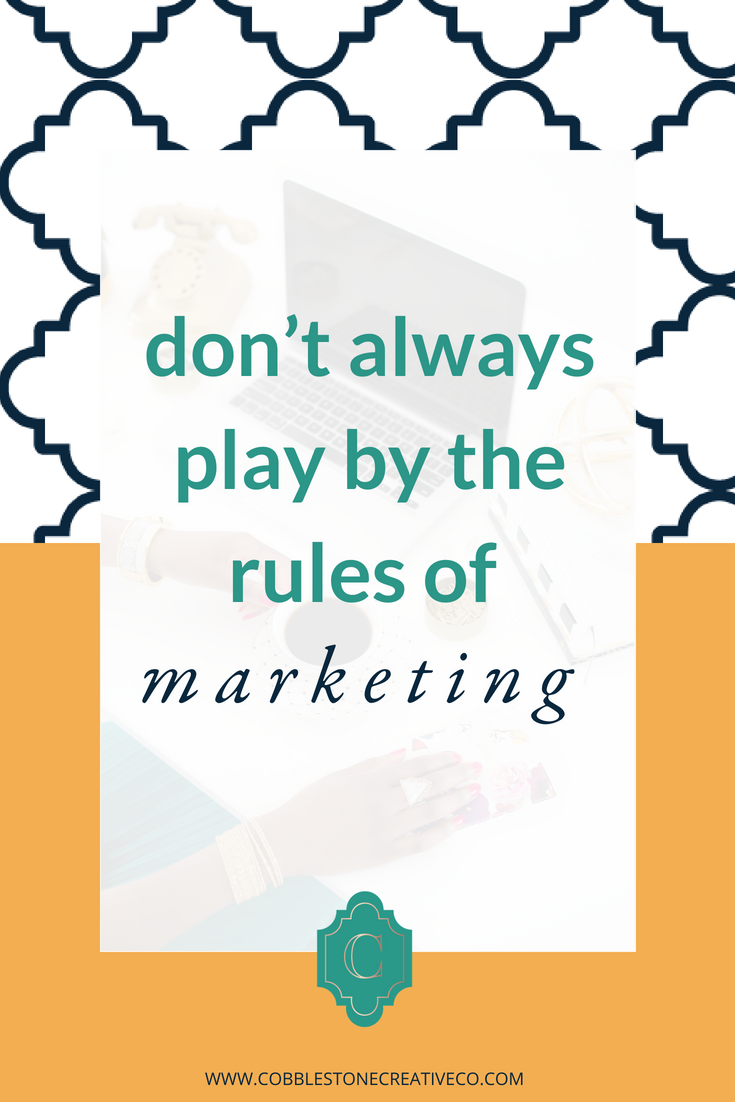 "I don't always play by ""the rules"" of marketing, and this is one place that I'm excited to be changing it up and aligning more with my nurturing strategy that you can start doing ASAP too {if it feels good for you}.  Check out the video below!  In the meanwhile, get access to my 3 favorite strategies for a higher converting email list at cobblestonecreativeco.com/email!"