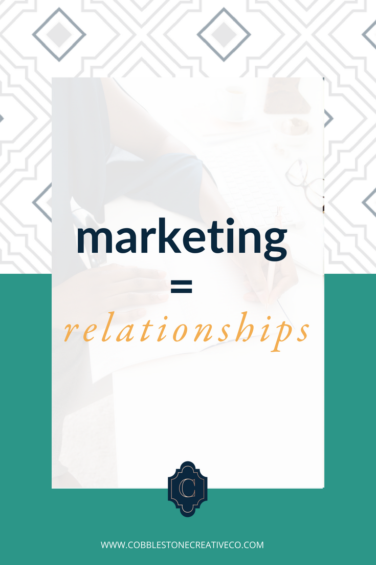 Marketing = Relationships  It might sound too simple to be right, but the real truth is that marketing is just your way of building relationships with clients and potential clients.  We've put SO much emphasis on sales, that we have forgotten this very elementary principle. That the people you like or love hardly became your BFF {or the love of your life} on day one.  But we can make it go faster when we crack YOUR relationship code. Let's rewind though ...  How in the heck ARE relationships formed?