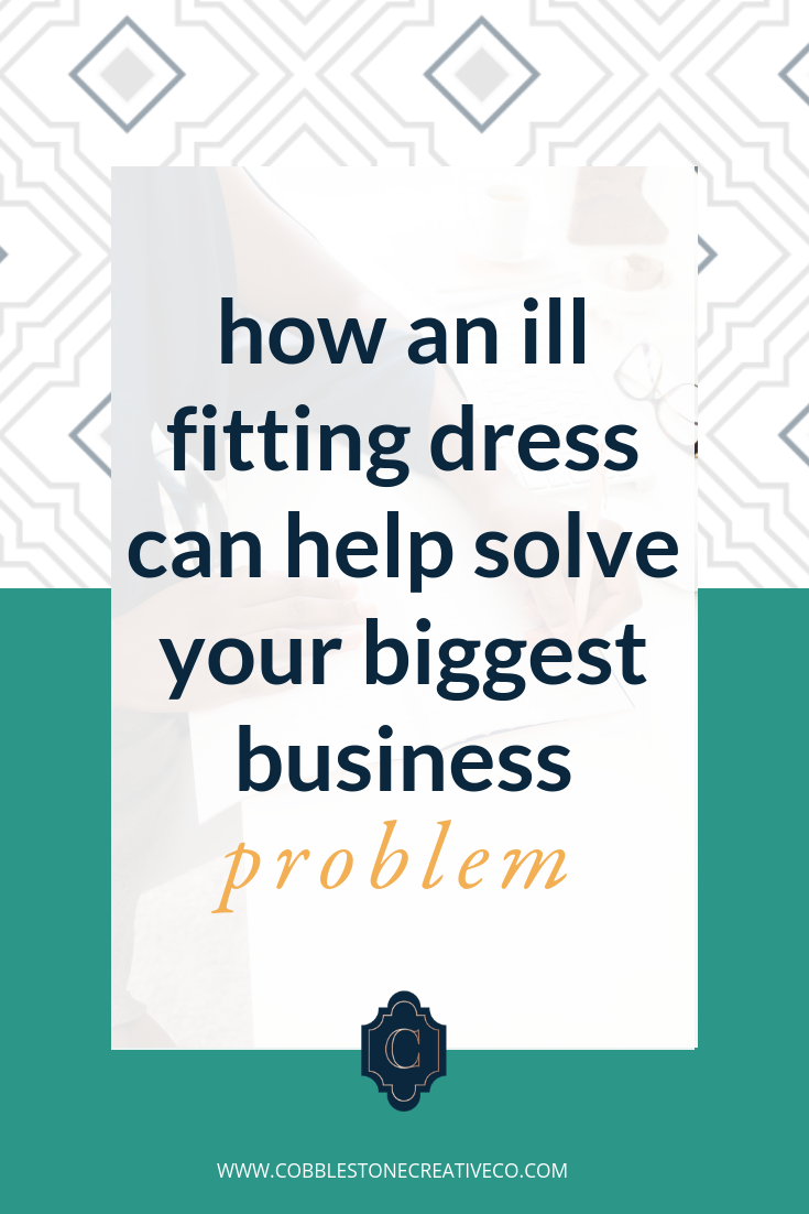 One dress changed how I look at my business and it had  NOTHING  to do with fashion.  If you're  looking for the fix for your marketing  {whether it's to amplify it or to jump start it}, you need to think about this first and find your way to the next best step.  Learn more about our relationship-driven marketing that converts at    cobblestonecreativeco.com