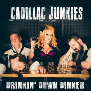Cadillac Junkies   drinkin' down dinner (2017)   Engineer