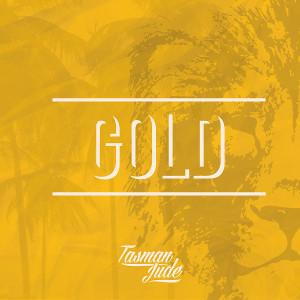 "Tasman Jude   Gold (2016)   Producer/Engineer - ""La Isla"""