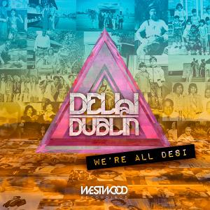 Delhi 2 Dublin   We're all Desi (2015)   Engineer