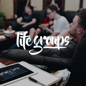 See what you're missing, join a LIFE Group today!