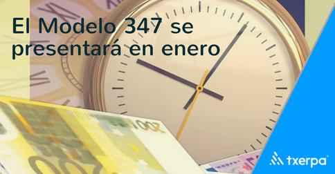 nuevas_fechas_presentacion_modelo_347_txerpa_gestoria_online.png