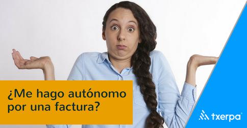 alta_autonomos_por_una_factura_txerpa.png