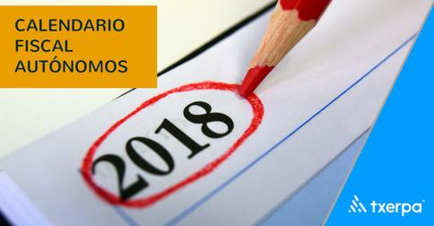 calendario_fiscal_autonomos_2018_txerpa_asesoria_online.png