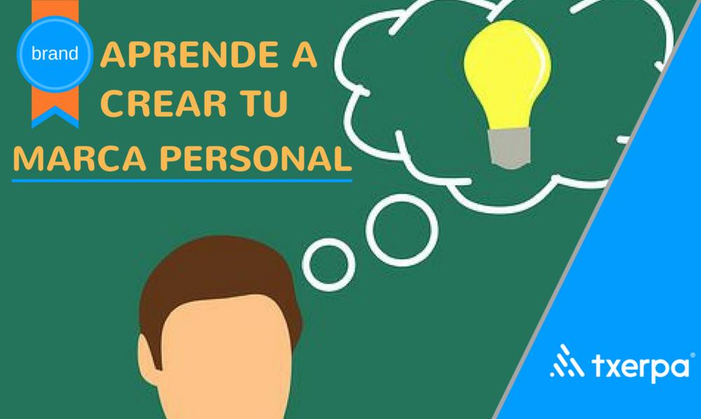 como_crear_marca_personal_pasos_txerpa.png