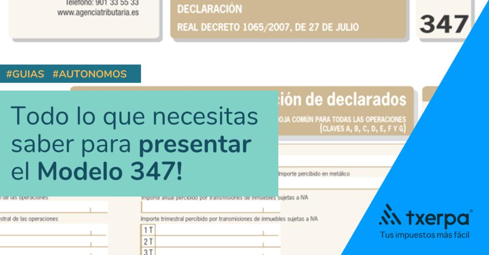 guia_presentacion_modelo_347_autonomos_txerpa.png