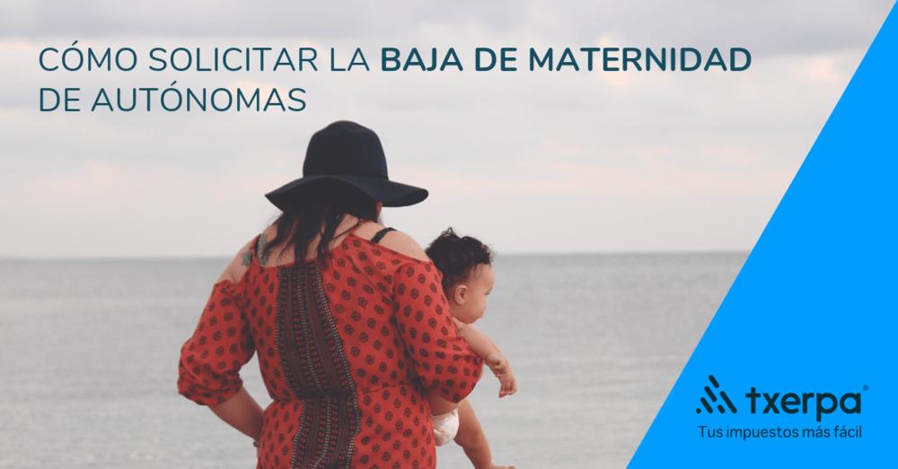 como solicitar baja maternidad autonomas txerpa.png