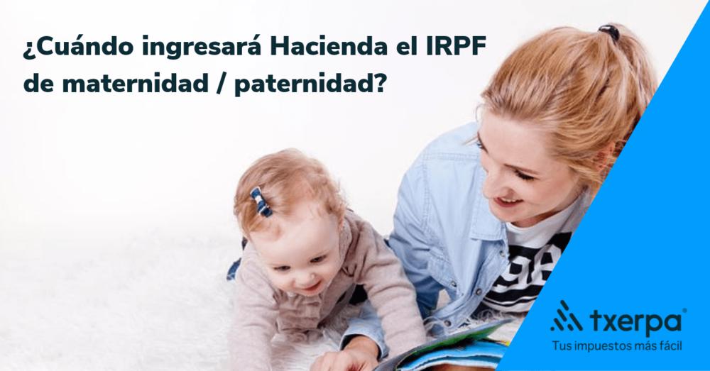 cobro devolucion irpf maternidad paternidad txerpa.png