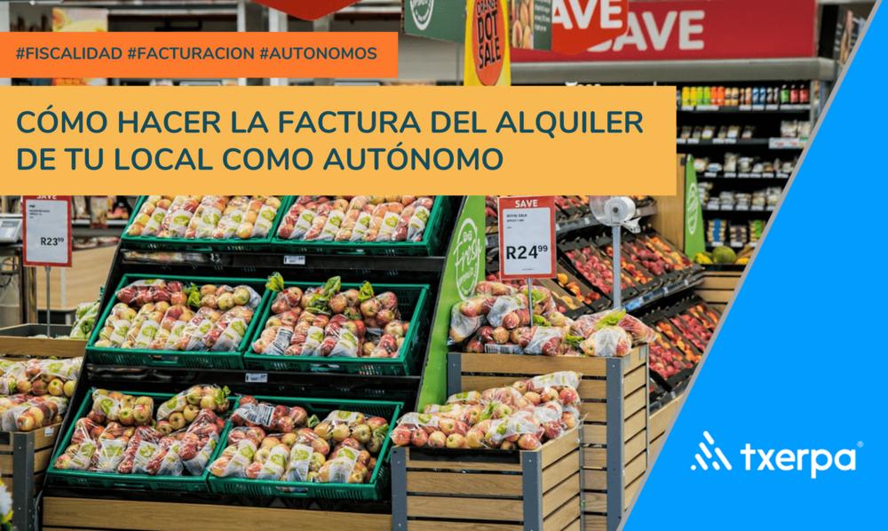 como_hacer_modelo_factura_alquiler_local_txerpa.png