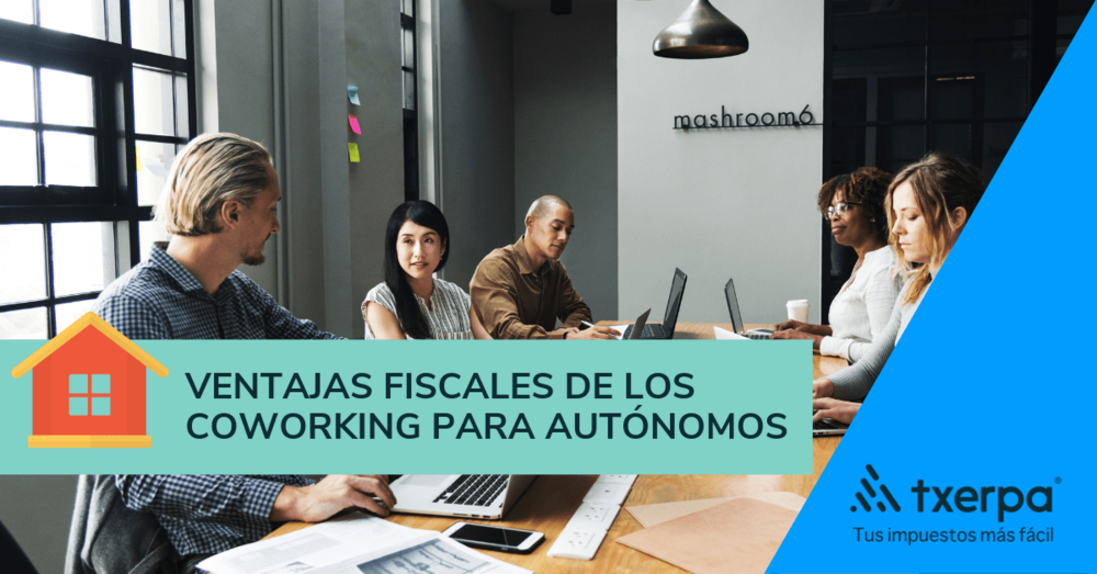 ventajas fiscales coworking autonomos txerpa.png