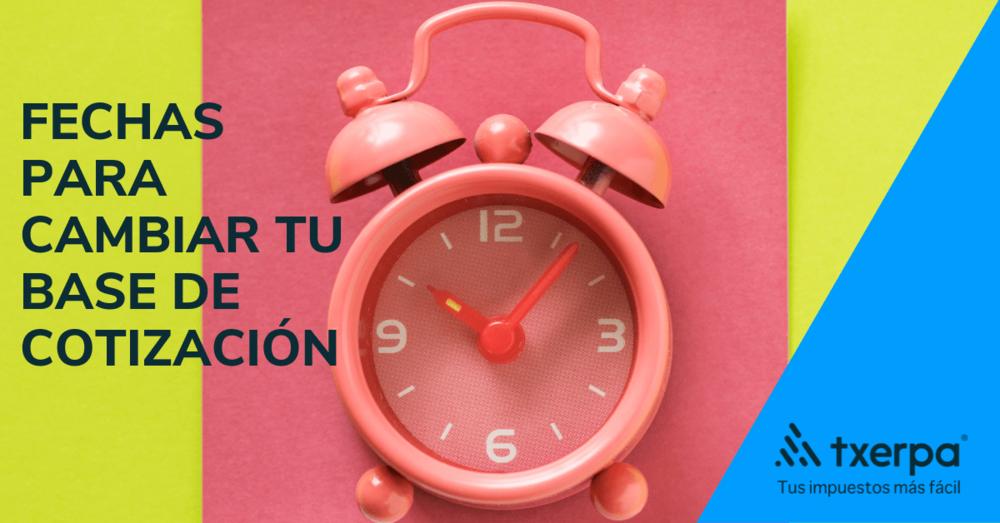 fechas plazos cambio bases cotizacion autonomos txerpa.png