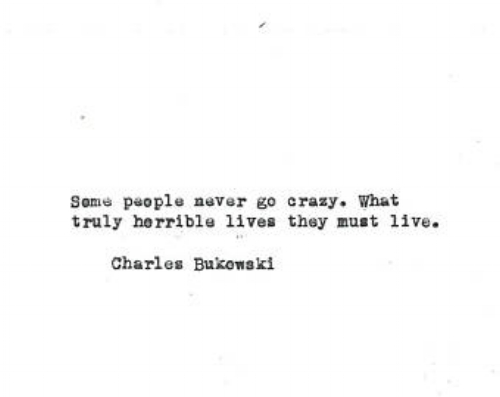 Quote Bukowski A Well Spent Day