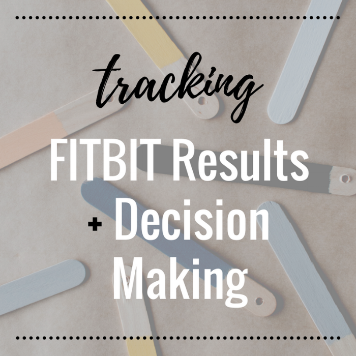 Tracking FITBIT Decision.png