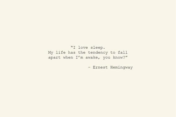Hemingway Sleep.jpg