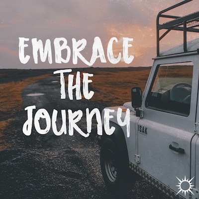 Embrace The Journey