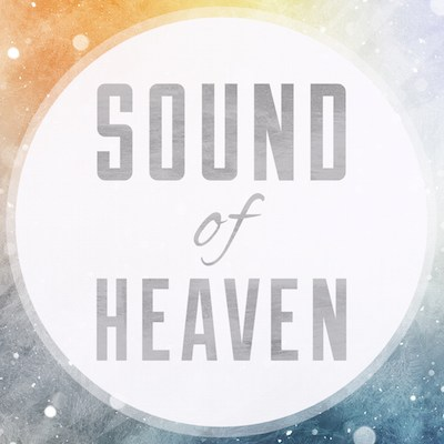 Sound of Heaven.jpg