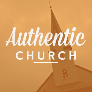 Authentic Church