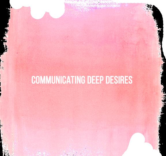Communicating Deep Desires.png