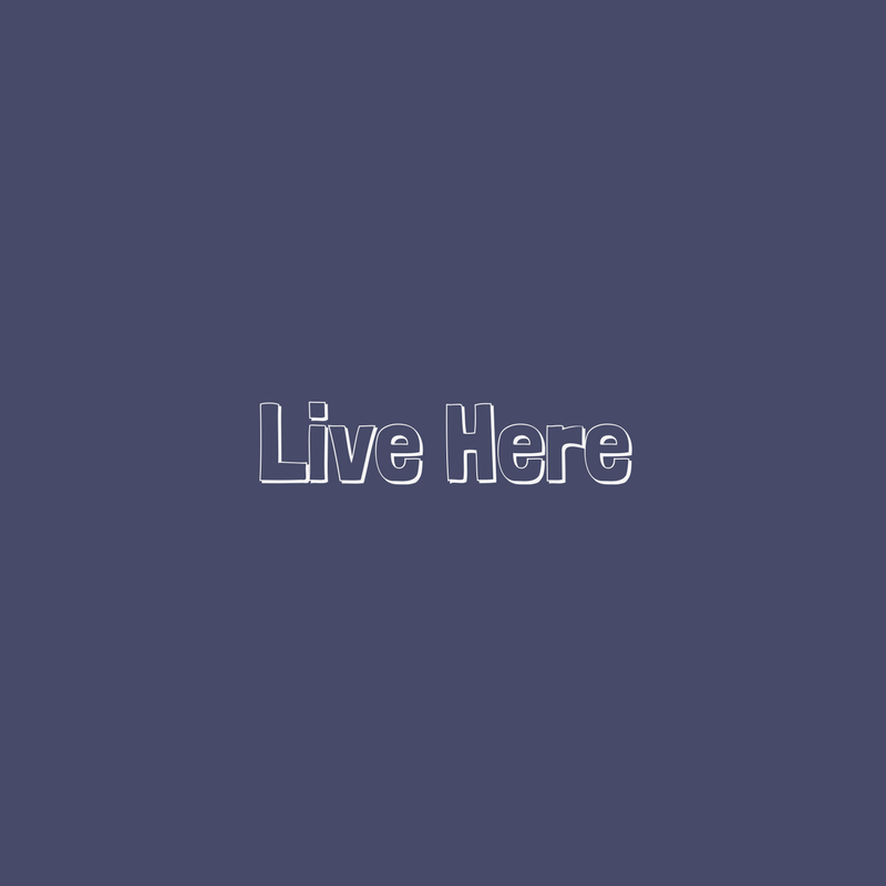 live here.png