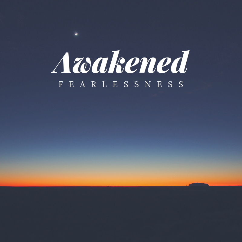 Awakened Fearlessness 2.png