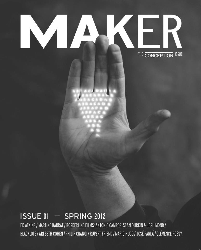 Above  Maker Magazine, Spring 2012 Edition   Photo:    Huffington Post