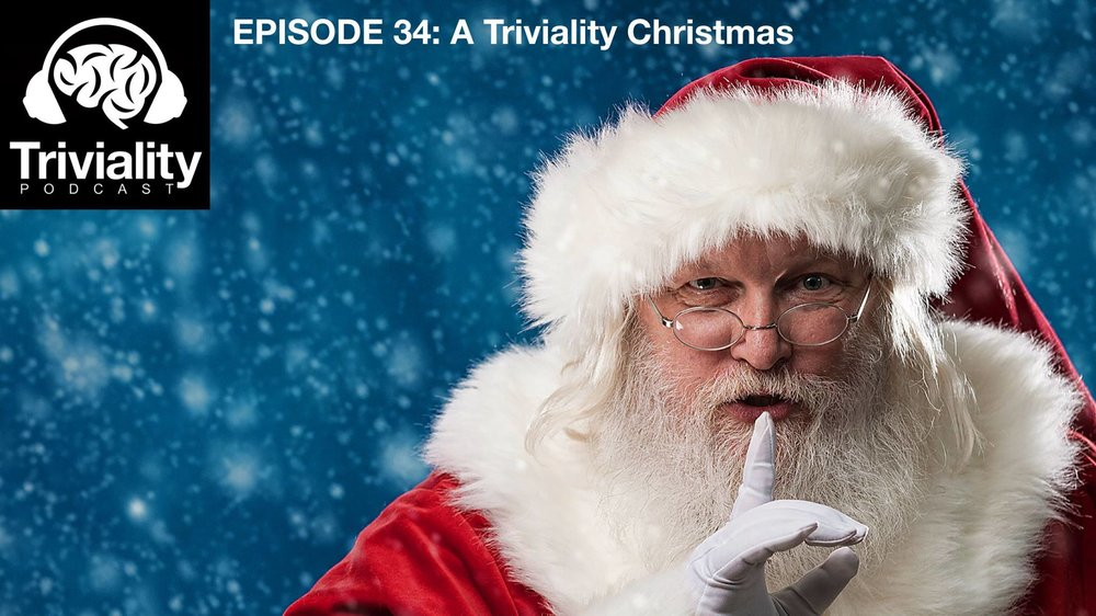 Episode 34: A Triviality Christmas — This is Triviality