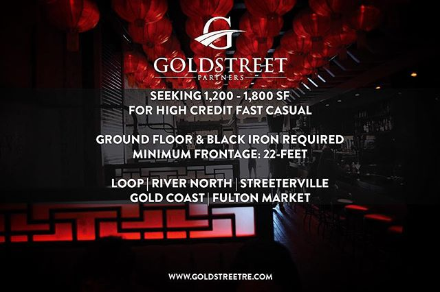 #ActiveTenant Goldstreet Partners presents a national fast casual group seeking 1,200 - 1,800 SF of ground floor space with black iron for kitchen exhaust and 22-feet of minimum frontage. We are seeking sites in the Loop, River North, Streeterville, Gold Coast, and Fulton Market. Contact @david_goldstreet & @allan_goldstreet with potential sites. #TenantRep #TouringNextWeek