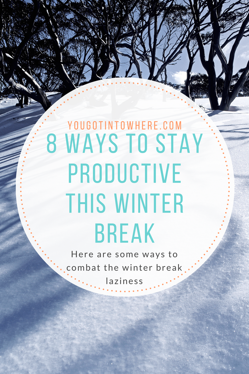How to Be Productive During Winter