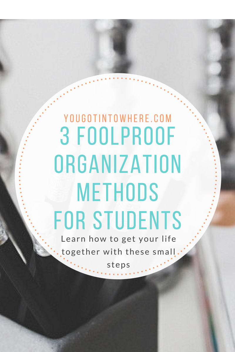 you-got-into-where-3-foolproof-organization-methods-for-students.png