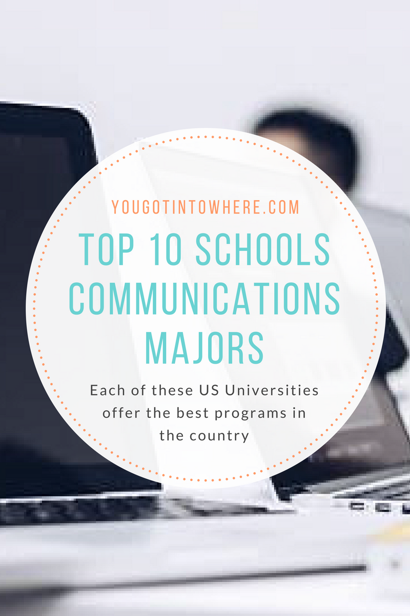 you-got-into-where-top-10-schools-for-communications-majors.png