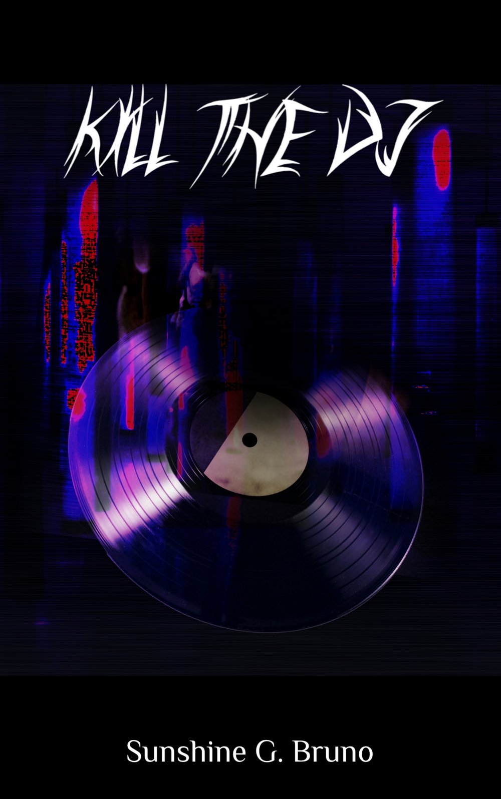 Kill the DJ -