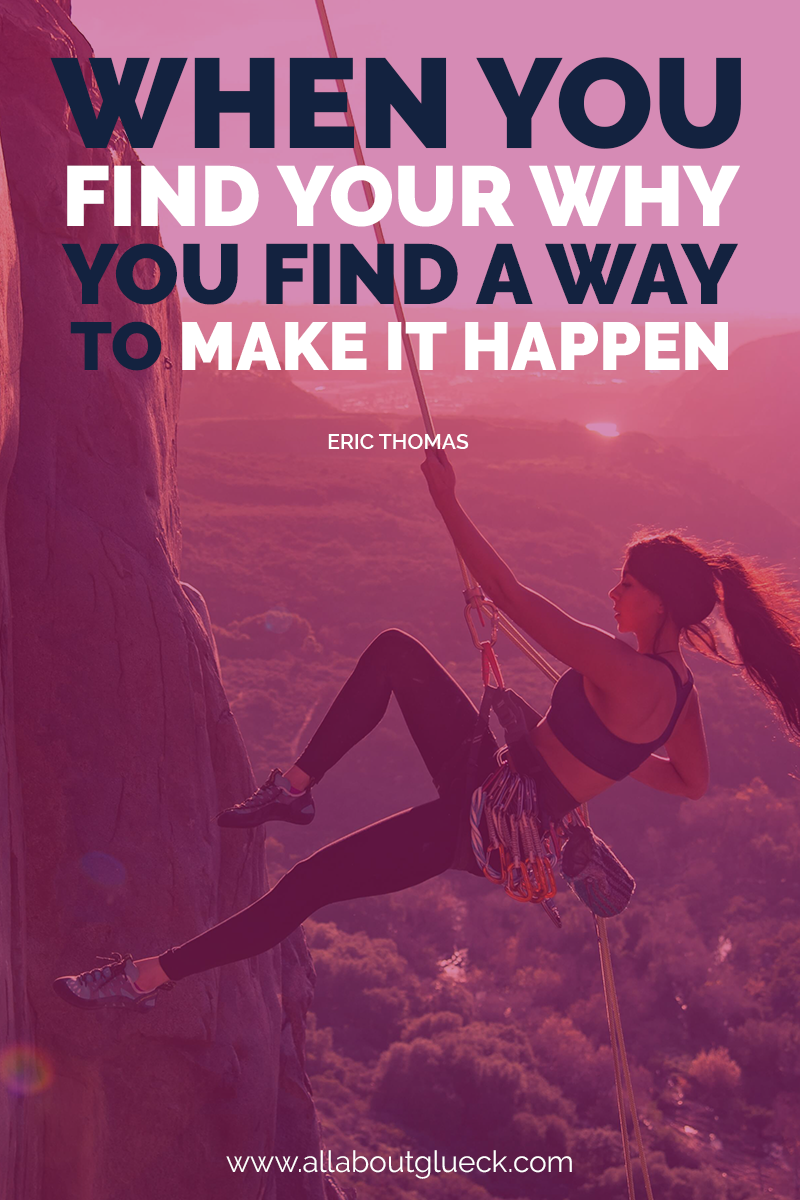 When you find your why, you find a way to make it happen. Eric Thomas - Learn more about the ONE thing you need to do BEFORE you can set powerful goals over @allaboutglueck by Verena Freit http://bit.ly/beforesettinggoals