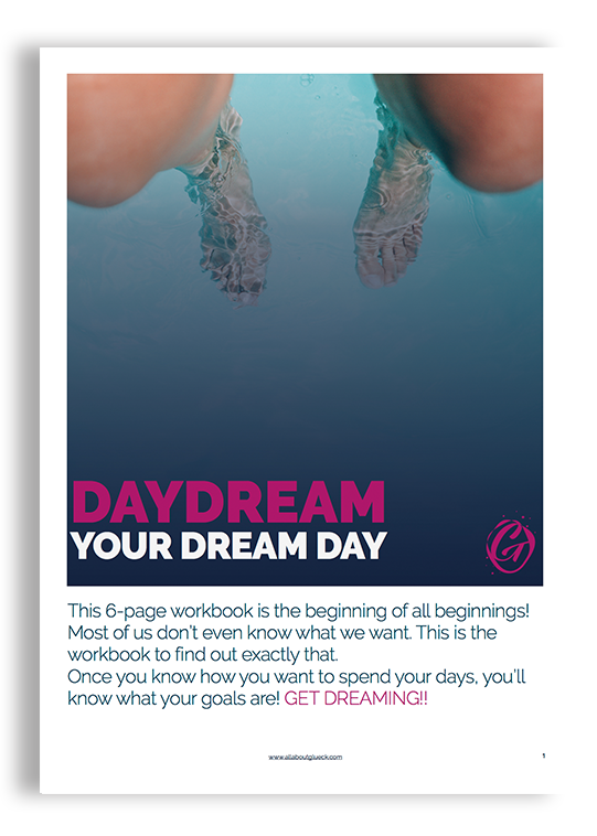 Daydream your dream day. This workbook is going to take you deep into creating your days just the way YOU want them, instead of just living by default! Available in this Resource Library by @allaboutglueck by Verena Freit http://bit.ly/Opt-inHappyMail2018