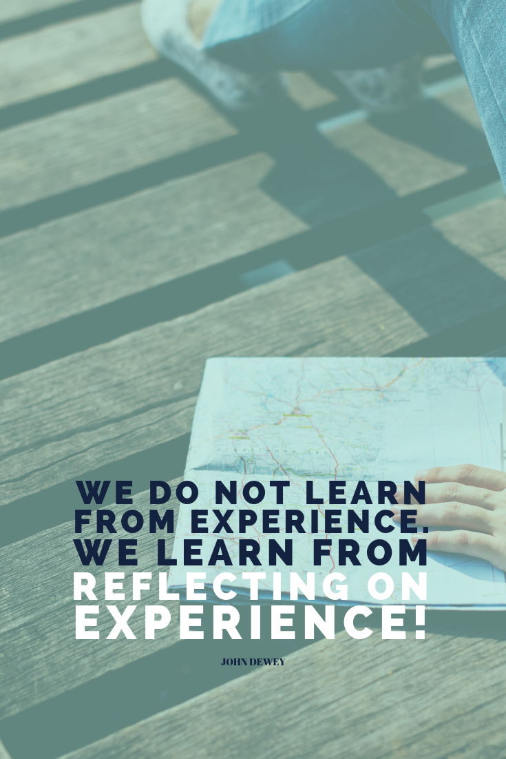 We do not learn from experience. We learn from reflecting on experience! John Dewey - If you want to learn how to properly reflect on your past year, hop on over to the blog right now! http://bit.ly/reflect-on-your-past-year