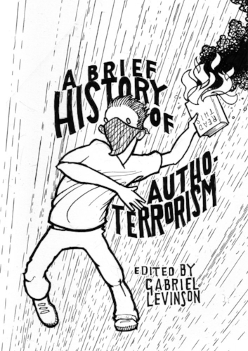 a brief history of authoterrorism - edited by gabriel levinsonShort fiction anthology, 4