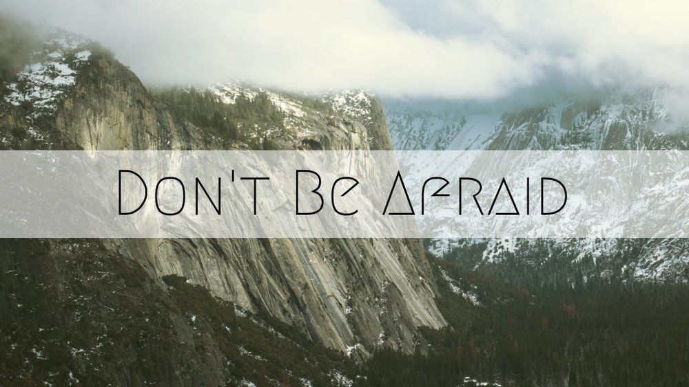 Dont-Be-Afraid-Series-1024x576.jpg