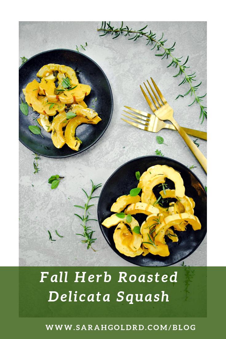 Fall herb Roasted Delicata Squash